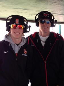My dad and I after calling the action of an Indiana Tech Warriors baseball game in 2013
